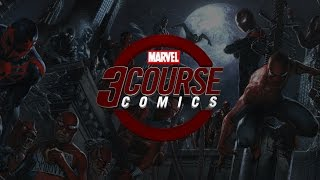Spider-Verse Pasta & a Spidey Roll Call! 3 Course Comics