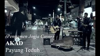 Video PAYUNG TEDUH - AKAD LIRIK UNOFFICIAL (Cover) by Pengamen Jogja download MP3, 3GP, MP4, WEBM, AVI, FLV Juli 2018