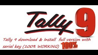 Tally 9 download & Install  full version with serial key (100% WORKING)