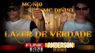 MC N10 E MC DINHO - LAZER DE VERDADE - DJ RUST ' FunkRN