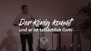 Der König kommt und er ist tatsächlich Gott - Matthäus 1,18-23 - Maiko Müller