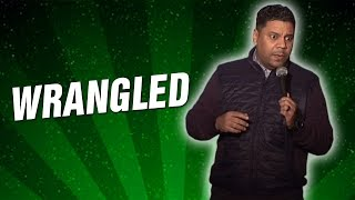 Wrangled (Stand Up Comedy)