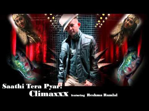 Saathi Tera Pyaar - Climaxxx & Reshma Ramlal (2016 Bollywood Remix)