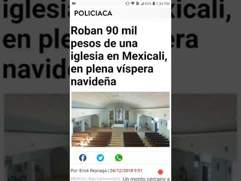 Local News: $90,000 Pesos are robbed from a CHURCH in Mexicali !?! What!?