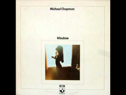 Michael Chapman - Window (1970) - FULL ALBUM