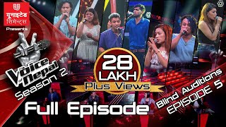 The Voice of Nepal Season 2 - 2019 - Episode 5