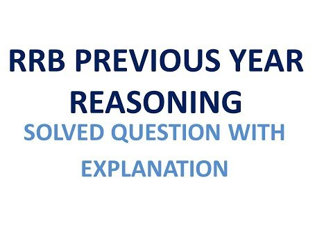 RRB PREVIOUS YEAR 2013 PATNA GROUP -D SOLVED QUESTION REASONING
