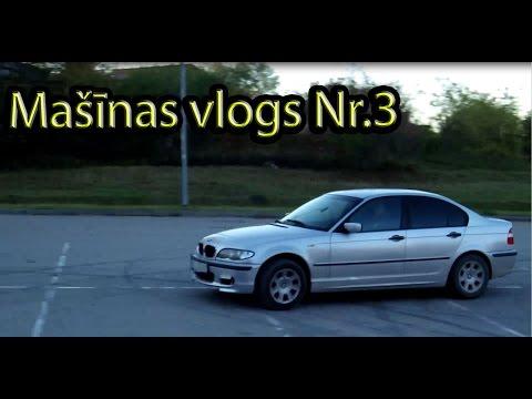Mašīnas vlogs Nr.3