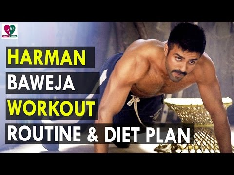 Harman Baweja Workout Routine & Diet Plan - Health Sutra - Best Health Tips