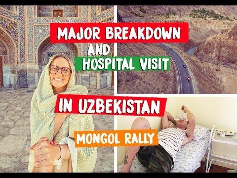 HOSPITALISED IN UZBEKISTAN - MONGOL RALLY 2018
