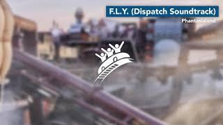 F.L.Y. (Dispatch Soundtrack) | Phantasialand | Theme Park Music