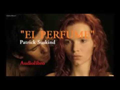 el-perfume-audiolibro-completo-patrick-suskind(-mas-audiolibros-en-la-descripcion-)