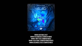 KID VIBES, NEMANJA KOSTIC - BLUE VELVET (ORIGINAL MIX)