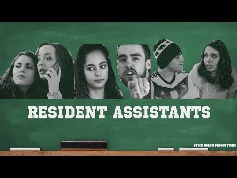 Resident Assistants (Full Original Film)