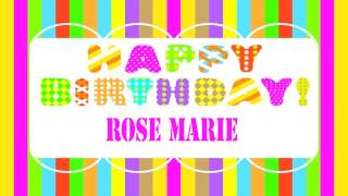 Rose Marie   Wishes & Mensajes - Happy Birthday