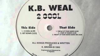 Download K.B. Weal ‎– Throw Up Your Hands (1993) MP3 song and Music Video