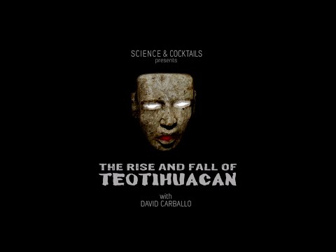 The rise and fall of Teotihuacan with David Carballo