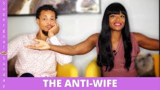 BECOMING THE ANTI-WIFE
