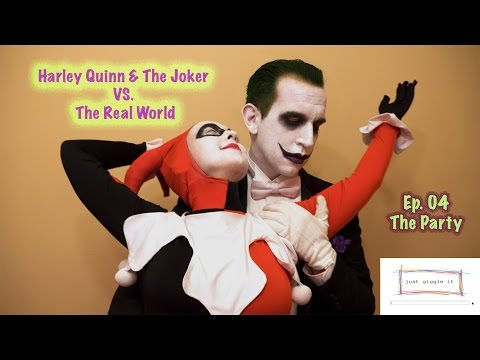Harley Quinn & The Joker VS. The Real World (Ep.04 The Party) | Just Giggle It