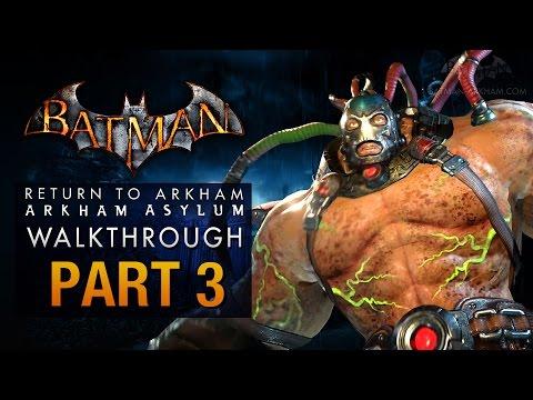 Batman: Return to Arkham Asylum Walkthrough - Part 3 - The Medical Facility (Bane)