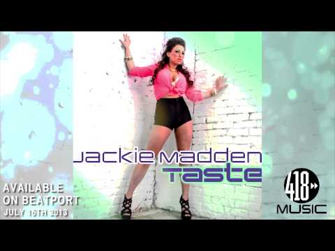 Jackie Madden - Taste (Promo Video) 418 MUSIC