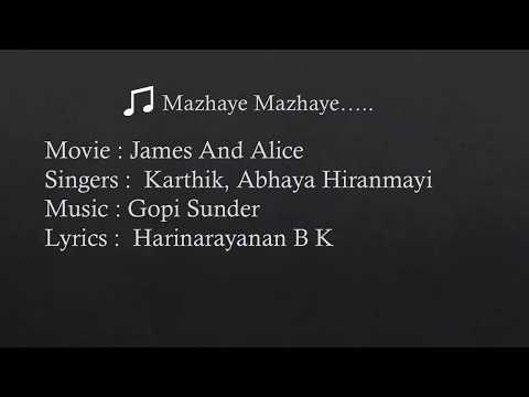 Mazhaye Mazhaye lyrics | James And Alice | Karthik