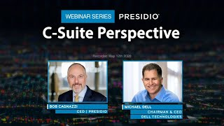 C-Suite Perspective Webinar Series: Dell Technologies