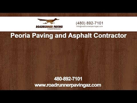 Peoria Paving and Asphalt Contractor   Roadrunner