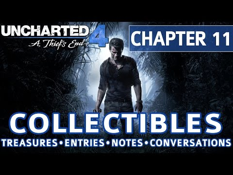 Uncharted 4 - Chapter 11 All Collectible Locations, Treasures, Journal Entries, Notes, Conversations