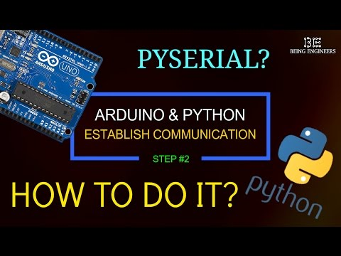 How To Establish Serial Communication Between Arduino And Python Script