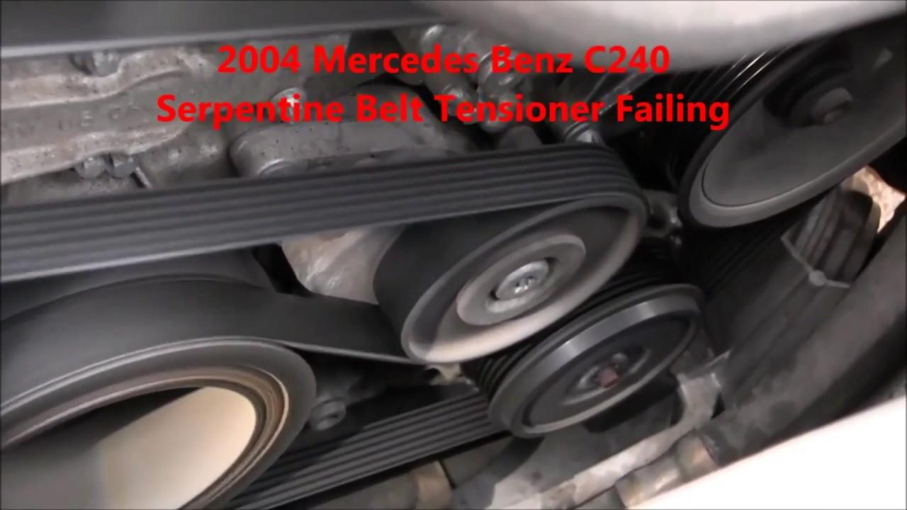 medium resolution of 2004 mercedes benz c240 serpentine belt tensioner failing mercedes benz belt repair specialists