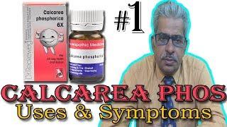 Calcarea Phos in Hindi (part 1) - Uses & Symptoms in Homeopathy by Dr P. S. Tiwari
