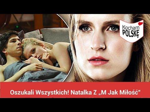 """Oszukali Wszystkich! Natalka Z """"M Jak Miłość"""" Zdradziła Sekrety Z Planu."""
