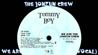 The Jonzun Crew - We Are The Jonzun Crew (Vocal)