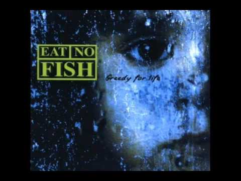 Eat No Fish - Your Mind