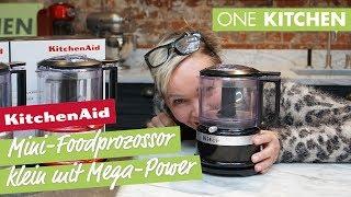 KitchenAid Mini-Foodprozessor - klein mit Mega-Power | by One Kitchen