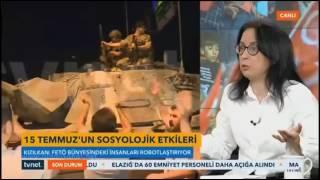 DARBE GİRİŞİMİNİN SOSYOLOJİK, PSİKOLOJİK VE TEOLOJİK YORUMU/Nurhayat Kızılkan/TVNET-24.07.2016