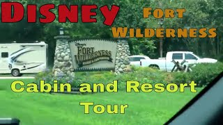 Fort Wilderness Cabin and Resort Tour with DisLyfeOfOurs
