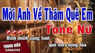 Karaoke Mời Anh Về Thăm Quê Em Tone Nữ Nhạc Sống | Trọng Hiếu