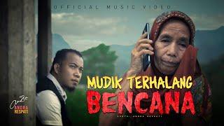 MUDIK TERHALANG BENCANA - Andra Respati (Official Music Video)