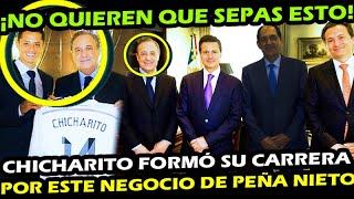 ANTES QUE LO BORREN ¡ PEÑA NIETO OFRECIO AL CHICHARITO PARA HACER NEGOCIASO EN PEMEX ! REAL MADRID