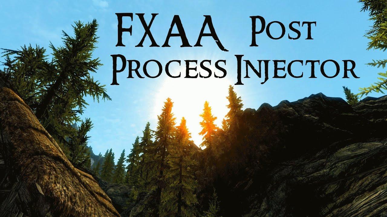 skyrim fxaa post process injector 1.3