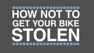 How to keep your bike from being stolen!