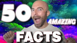 50 AMAZING Facts to Blow Your Mind! #139