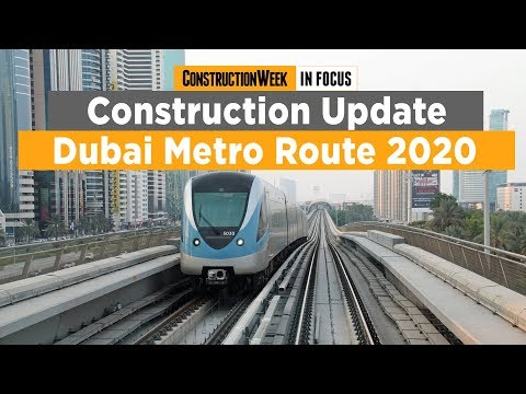 Construction Week In Focus: Dubai Metro Route 2020's progress [2019]