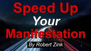 Manifest Anything Faster - Speed Up Your Manifestation with 3 Power Secrets of the Law of Attraction