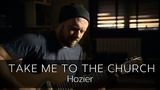 TAKE ME TO CHURCH ( Hozier) - Acoustic Fingerstyle Guitar Cover