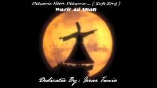 Deewana Hoon Deewana - Wazir Ali Shah