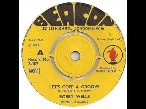 Bobby Wells..Let's cop a groove.