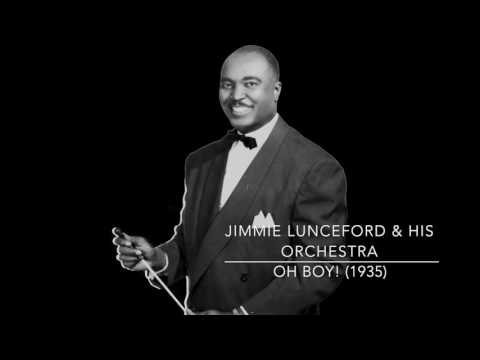 Jimmie Lunceford & His Orchestra: Oh Boy! (1935)